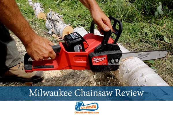 Milwaukee Chainsaw Review