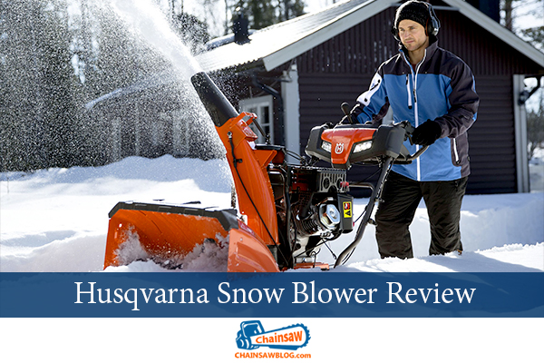 Husqvarna Snow Blower Review