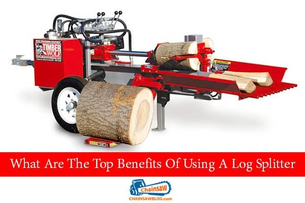 Benefits Using A Log Splitter