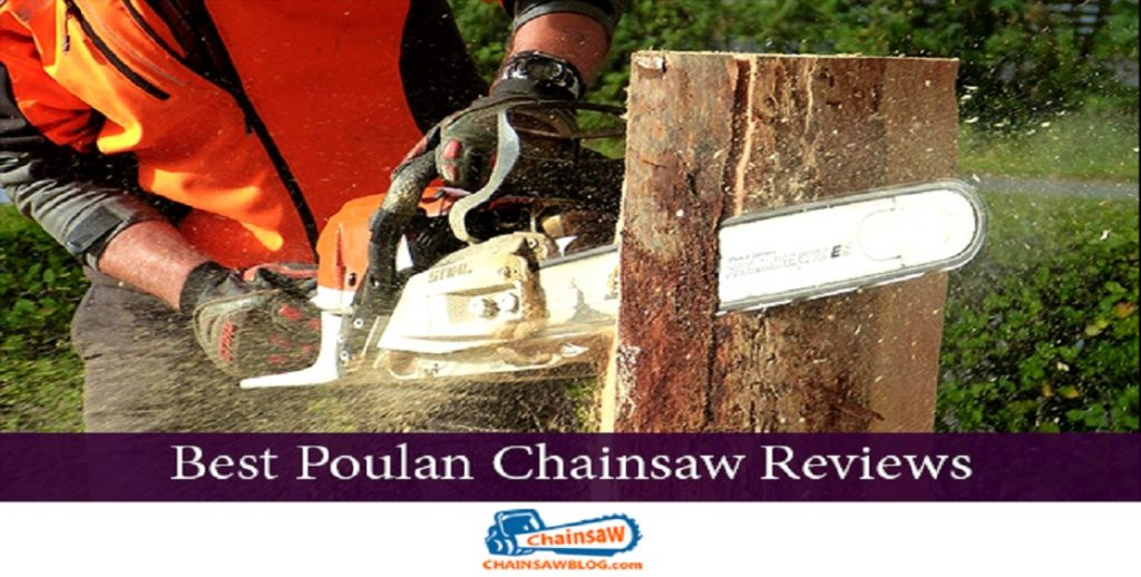 Poulan Chainsaw Reviews