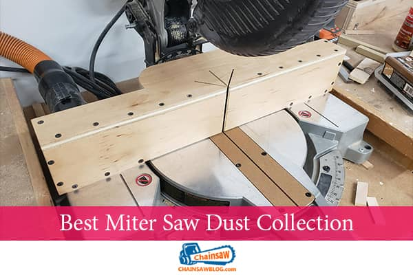 Best Miter Saw Dust Collection