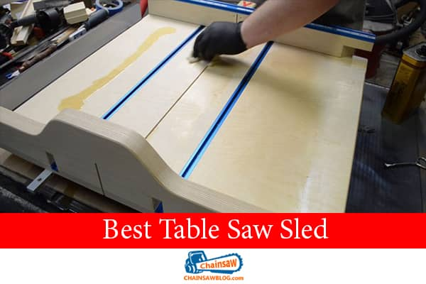 Best Table Saw Sled