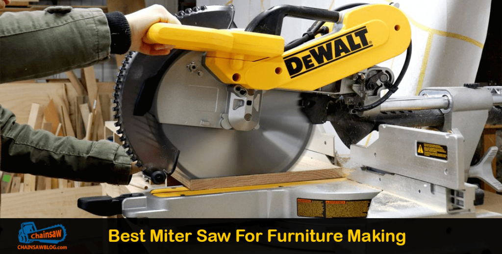 Best Miter Saw For Furniture Making